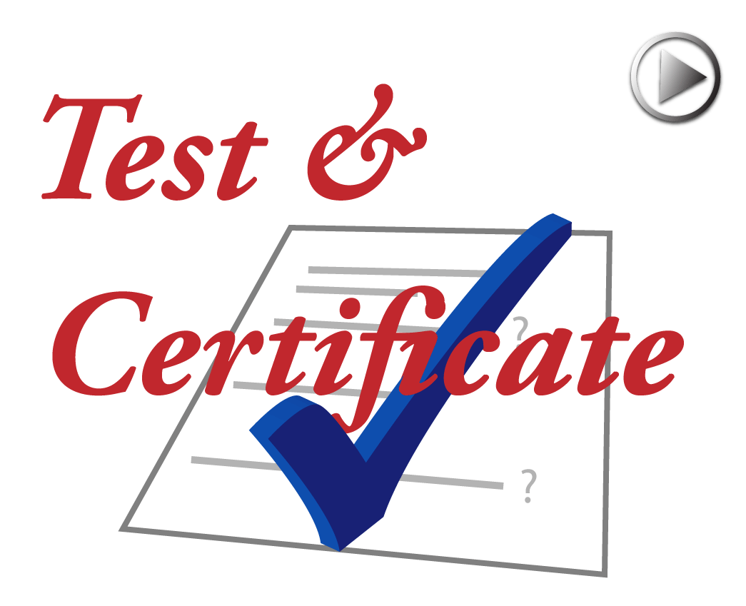 Test and Certificate